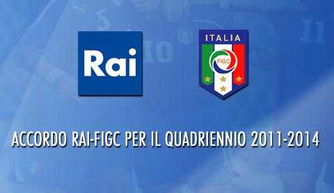 Accordo RAI - FIGC per il quadriennio 2011-2014 | Digitale terrestre: Dtti.it