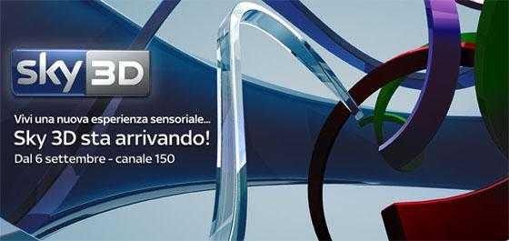 Sky 3D: primo canale 3D in Italia, al via dal 6 Settembre | Digitale terrestre: Dtti.it
