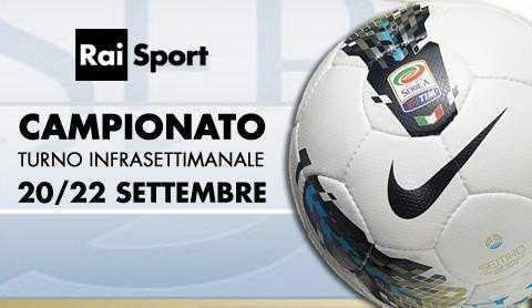 Rai Sport: serie A, primo turno infrasettimanale   Digitale terrestre: Dtti.it