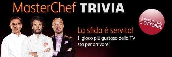 Masterchef Trivia: dove anche i telespettatori diventano protagonisti   Digitale terrestre: Dtti.it