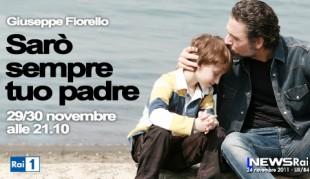 """Su Rai 1, Giuseppe Fiorello in """"Sarò sempre tuo padre"""""""