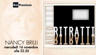 """Al via """"Autoritratti. I protagonisti della fiction"""" su Rai Premium, con Nancy Brilli"""