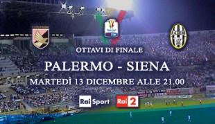 Rai 2: sfida di Coppa Italia fra Palermo e Siena