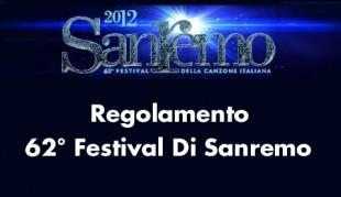 Pubblicato il regolamento del 62° Festival della Canzone Italiana Sanremo
