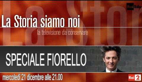 """Rai 2: La storia siamo noi presenta """"Speciale Fiorello""""   Digitale terrestre: Dtti.it"""