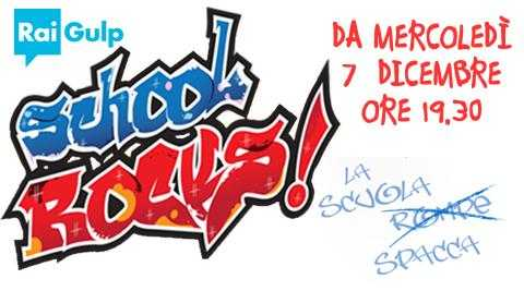 """School Rocks!"": il nuovo talent show di Rai Gulp 