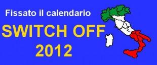 Switch off: pubblicato il calendario del 2012, le date ufficiali