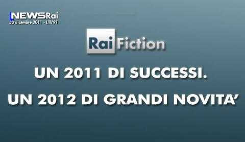 Rai Fiction: grandi novità nel 2012, dopo i successi del 2011 | Digitale terrestre: Dtti.it