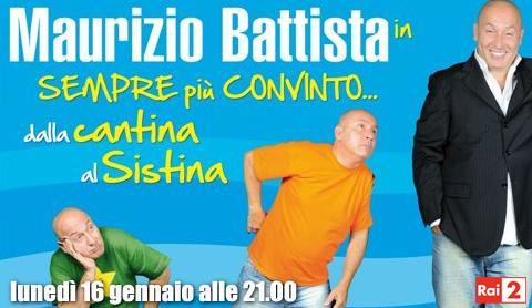 """Rai 2: questa sera Maurizio Battista in """"Sempre più convinto""""   Digitale terrestre: Dtti.it"""