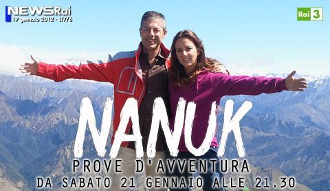 "Dal 21 Gennaio su Rai 3: ""Nanuk - Prove di avventura"" | Digitale terrestre: Dtti.it"