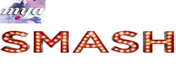 "Il 19 Febbraio debutta ""Smash"" su Mya"
