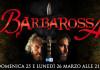 """Su Rai 1 doppio appuntamento con """"Barbarossa""""   Digitale terrestre: Dtti.it"""