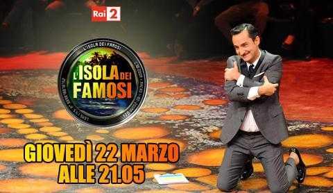 Isola dei famosi: puntata del 22 Marzo, due eliminazioni | Digitale terrestre: Dtti.it