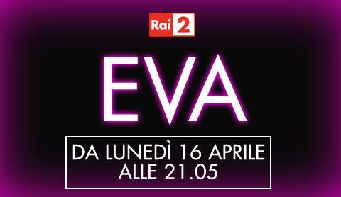 "Su Rai 2 ""Eva"" racconta la scienza   Digitale terrestre: Dtti.it"