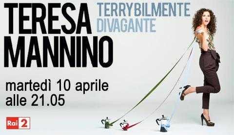 "Teresa Mannino presenta ""Terrybilmente divagante"" su Rai 2 | Digitale terrestre: Dtti.it"