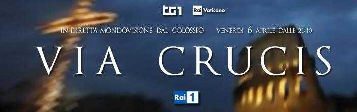 Via Crucis Vaticano: diretta su Rai Uno e in streaming | Digitale terrestre: Dtti.it
