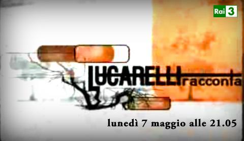 """Parte su Rai 3 il nuovo ciclo di """"Lucarelliracconta""""   Digitale terrestre: Dtti.it"""