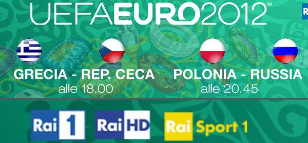 Euro 2012: i match di oggi in diretta sui canali Rai, in HD e streaming | Digitale terrestre: Dtti.it