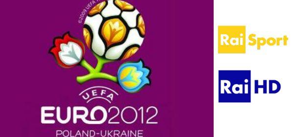 Euro 2012, l'evento sarà trasmesso anche in HD sui canali Rai | Digitale terrestre: Dtti.it