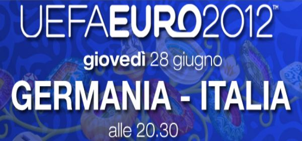 Euro 2012, stasera si gioca Germania - Italia: diretta tv in HD e streaming | Digitale terrestre: Dtti.it