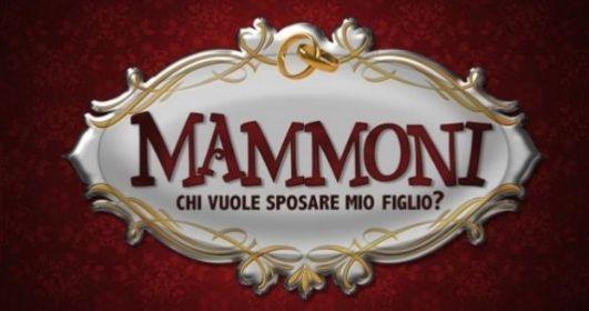 """Su Italia 1 arriva """"Mammoni - Chi vuole sposare mio figlio?"""""""