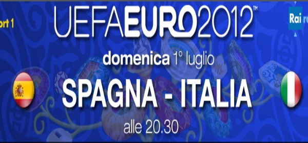 Finale Euro 2012: Italia - Spagna, diretta in HD e streaming | Digitale terrestre: Dtti.it