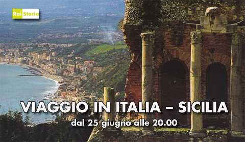 "Rai Storia: in occasione dello switch off, ""Viaggio in Italia - Sicilia"" 