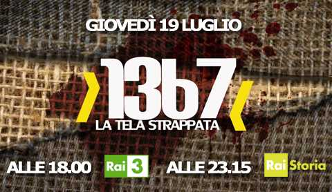 "Oggi su Rai 3 il documentario ""1367 - La tela strappata"" 