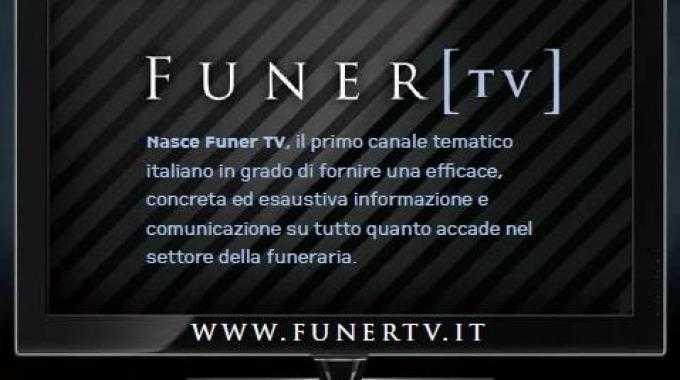 E' nata Funer TV, la web tv dedicata alle agenzie funebri   Digitale terrestre: Dtti.it