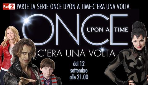 """Al via questa sera su Rai 2 in prima tv """"Once Upon A Time – C'era una volta"""""""