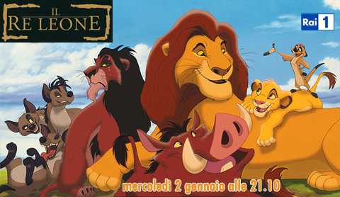 "Questa sera ""Il Re Leone"" in prima tv Rai e in HD 