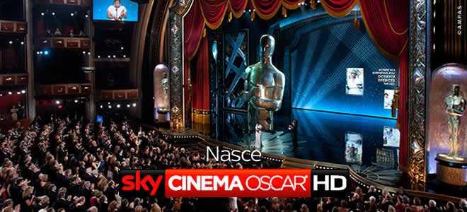 Nasce Sky Cinema Oscar HD, dal 9 al 25 Febbraio | Digitale terrestre: Dtti.it