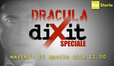 Rai Storia: Dixit speciale su Dracula, tra mito e realtà   Digitale terrestre: Dtti.it