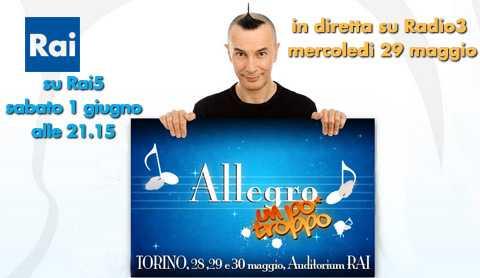 Orchestra Rai: Allegro un po' troppo con Brachetti, lunedì su Rai 5 | Digitale terrestre: Dtti.it