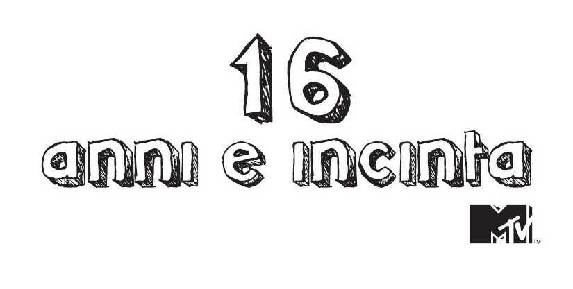 16 anni e incinta Italia: dal 25 Settembre su MTV | Digitale terrestre: Dtti.it