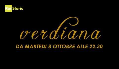 Verdiana, per celebrare Giuseppe Verdi dal 8 Ottobre su Rai Storia