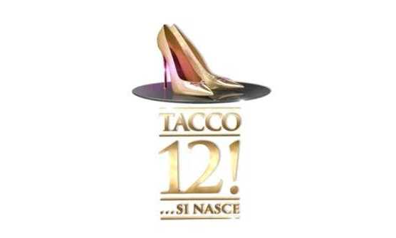 Tacco 12! ...si nasce, il primo show dedicato al mondo delle calzature su La5 | Digitale terrestre: Dtti.it