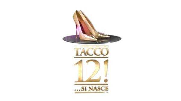 Tacco 12! ...si nasce, il primo show dedicato al mondo delle calzature su La5