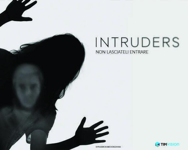 "Su TIMvision in anteprima assoluta per l'Italia la serie tv ""Intruders""   Digitale terrestre: Dtti.it"