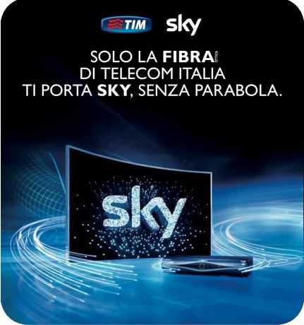 TIM Sky: nasce la tv via fibra | Digitale terrestre: Dtti.it