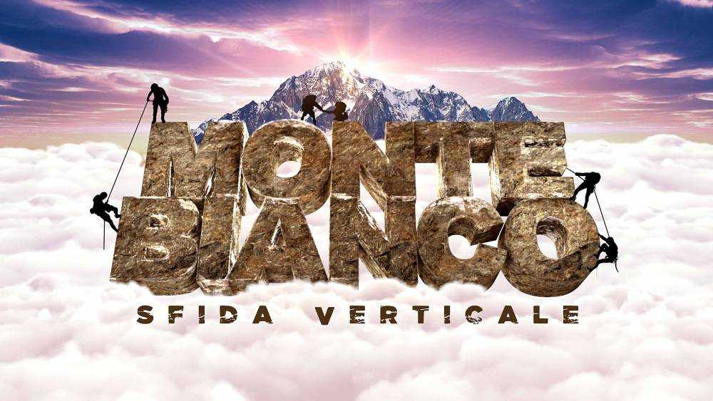 """Monte Bianco: il primo """"adventure show"""" ad alta quota da Lunedì su Rai2"""