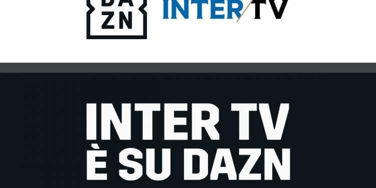 L'offerta di DAZN si arricchisce di Inter Tv