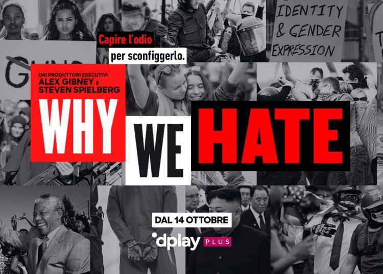 Why we hate: la docuserie prodotta da Spielberg e Gibney arriva su Dplay Plus