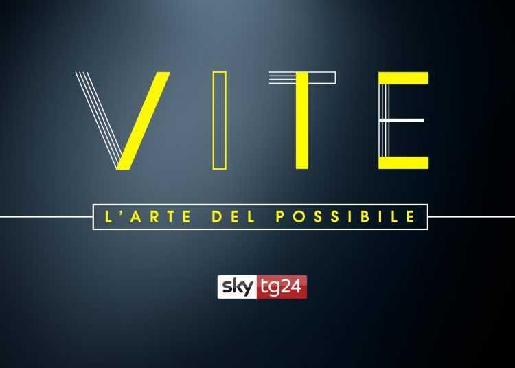 """Al via su Sky TG24""""Vite – L'arte del possibile"""""""