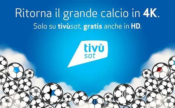 La finale di Coppa Italia sarà trasmessa in 4K su tivùsat